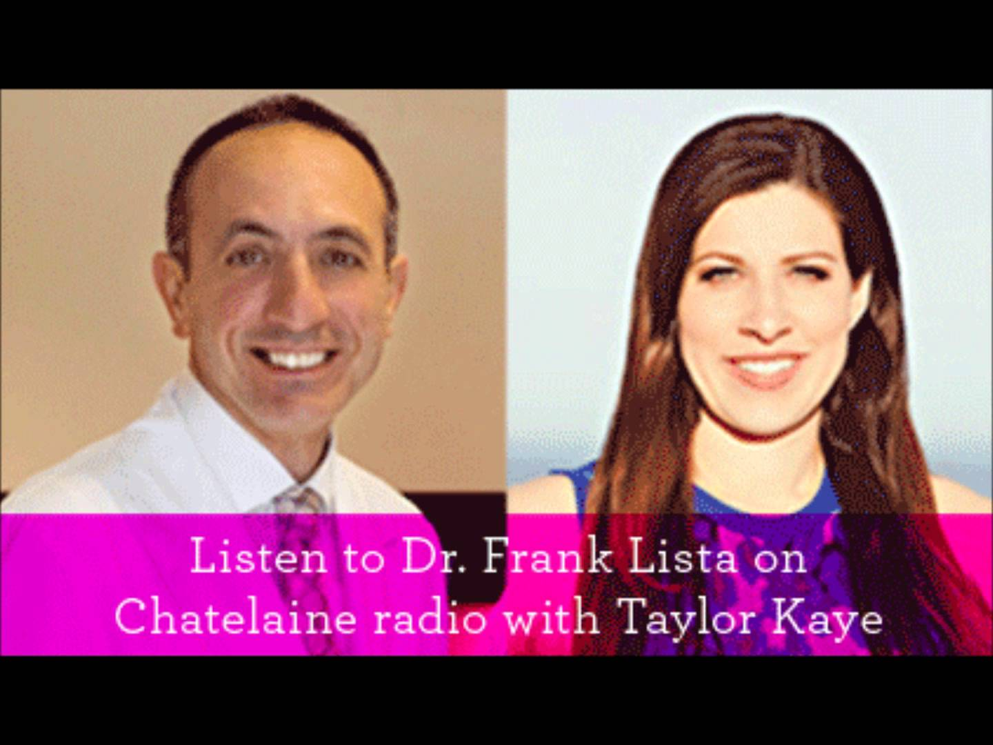 Dr. Lista discusses celebrity treatments on Chatelaine Radio with Taylor Kaye